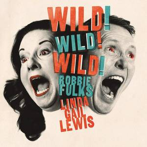 Wild! Wild! Wild! [Limited Edition LP]
