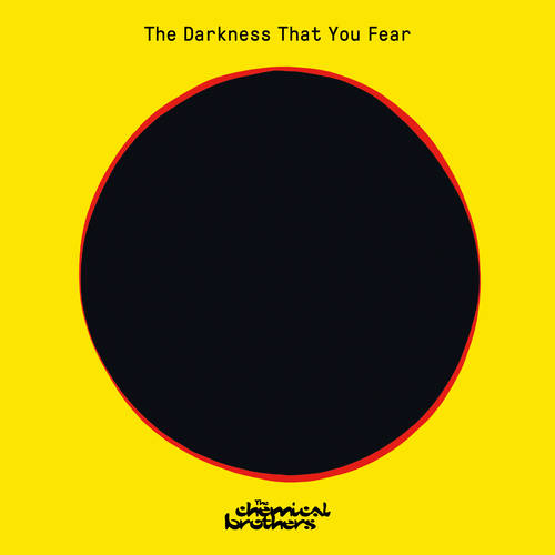 The Chemical Brothers - The Darkness You Fear [RSD Drops 2021]