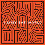 Jimmy Eat World - Surviving [Indie Exclusive Limited Edition White LP]