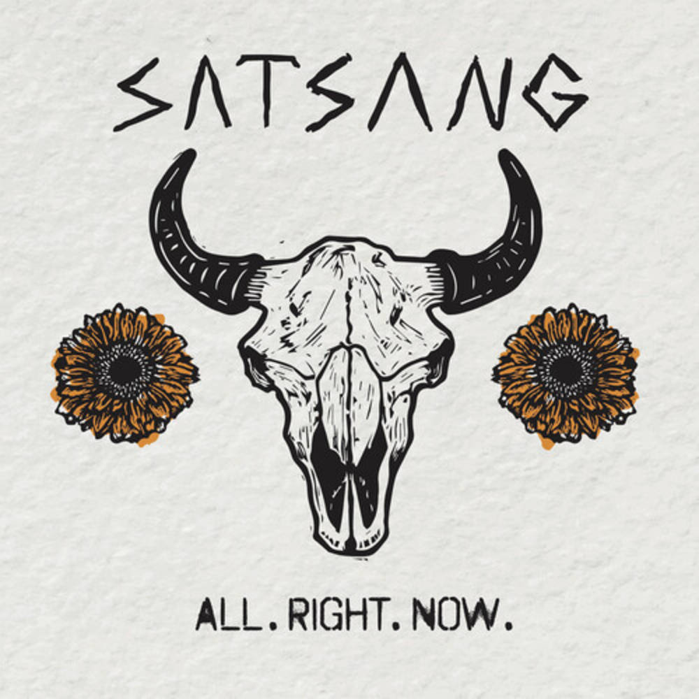 Satsang - All. Right. Now. [LP]