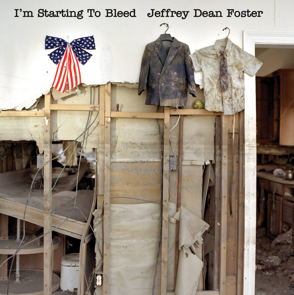 Jeffrey Dean Foster - I'm Starting To Bleed [NC Solicitation]