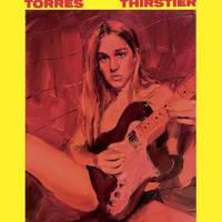 Torres - Thirstier [LP]