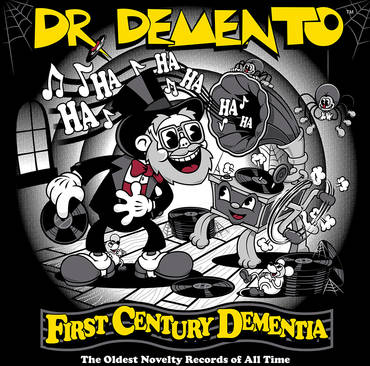 First Century Dementia: The Oldest Novelty Records Of All Time [RSD BF 2020]