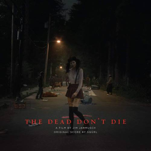 The Dead Don't Die [Soundtrack Bloody Lemans LP]