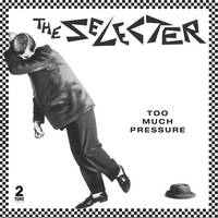 The Selecter - Too Much Pressure: 40th Anniversary Edition [3CD]