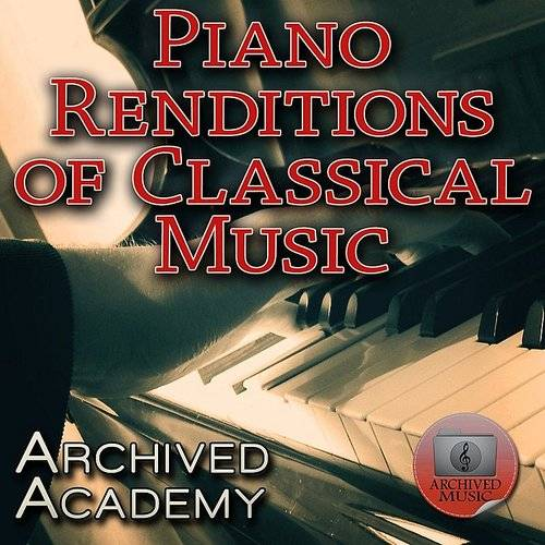 Piano Renditions Of Classical Music