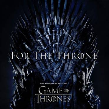 For The Throne: Music Inspired By Game Of Thrones [LP]