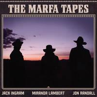 Jack Ingram, Miranda Lambert, Jon Randall - The Marfa Tapes [2LP]