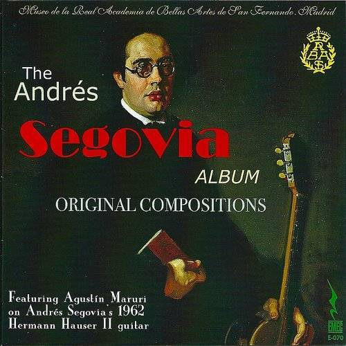 The Andres Segovia Album - Original Compositions