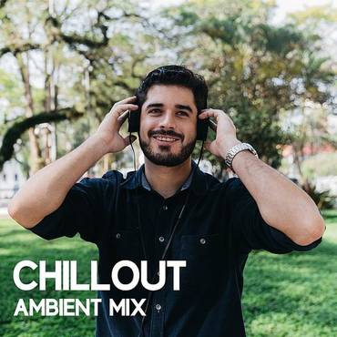Chillout Ambient Mix