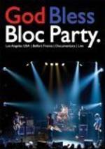 Bloc Party - Bloc Party - God Bless Bloc Party