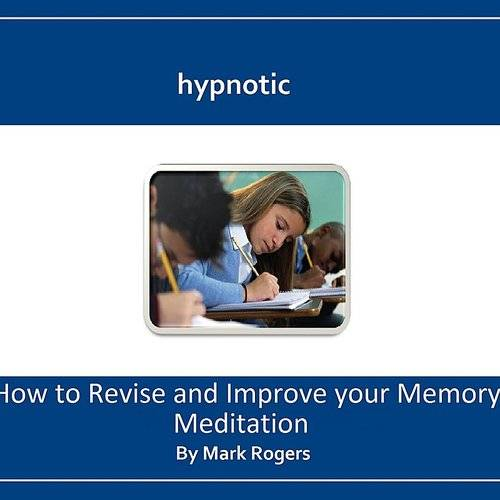 Hypnotic How To Revise And Improve Your Memory Meditation