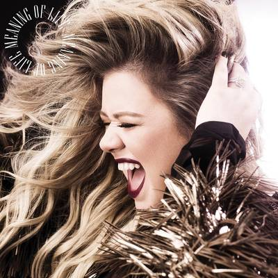 Kelly Clarkson - Meaning Of Life [LP]
