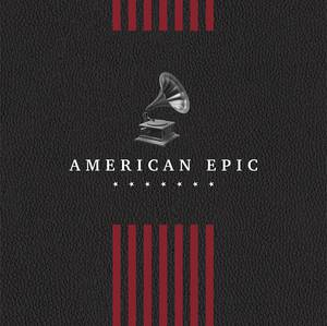 American Epic: The Collection [Box Set]