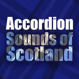 Accordion Sounds Of Scotland