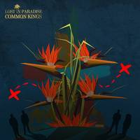 Common Kings - Lost In Paradise