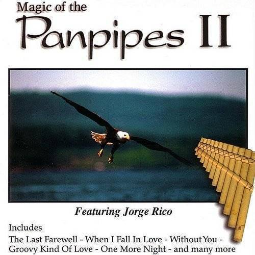 Magic Of The Panpipes Ii