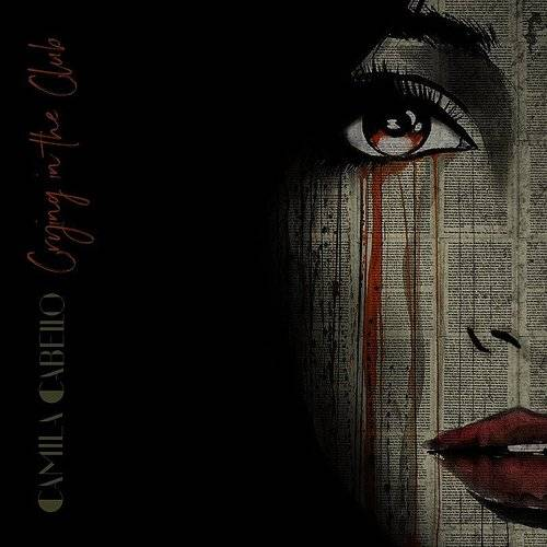 Crying In The Club - Single