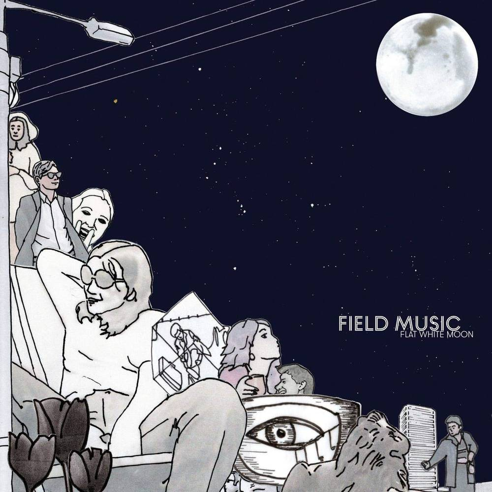 Field Music - Flat White Moon