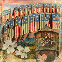 Blackberry Smoke - You Hear Georgia [Indie Exclusive Limited Edition Low Price CD]