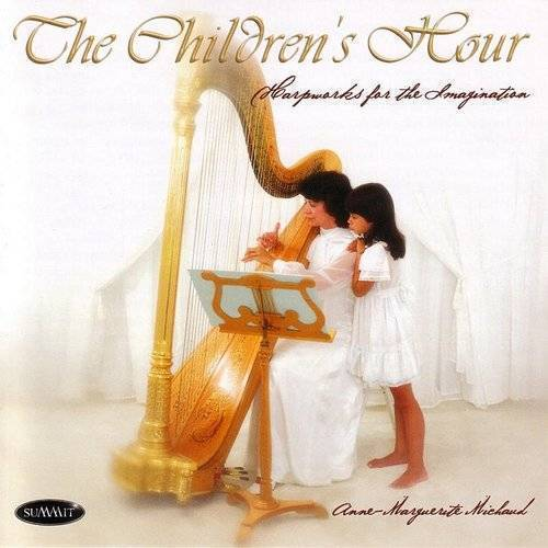 The Children's Hour: Harpworks for the Imagination
