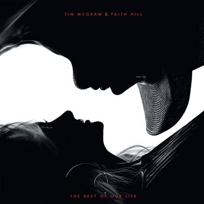 Tim McGraw & Faith Hill - The Rest of Our Life [LP]
