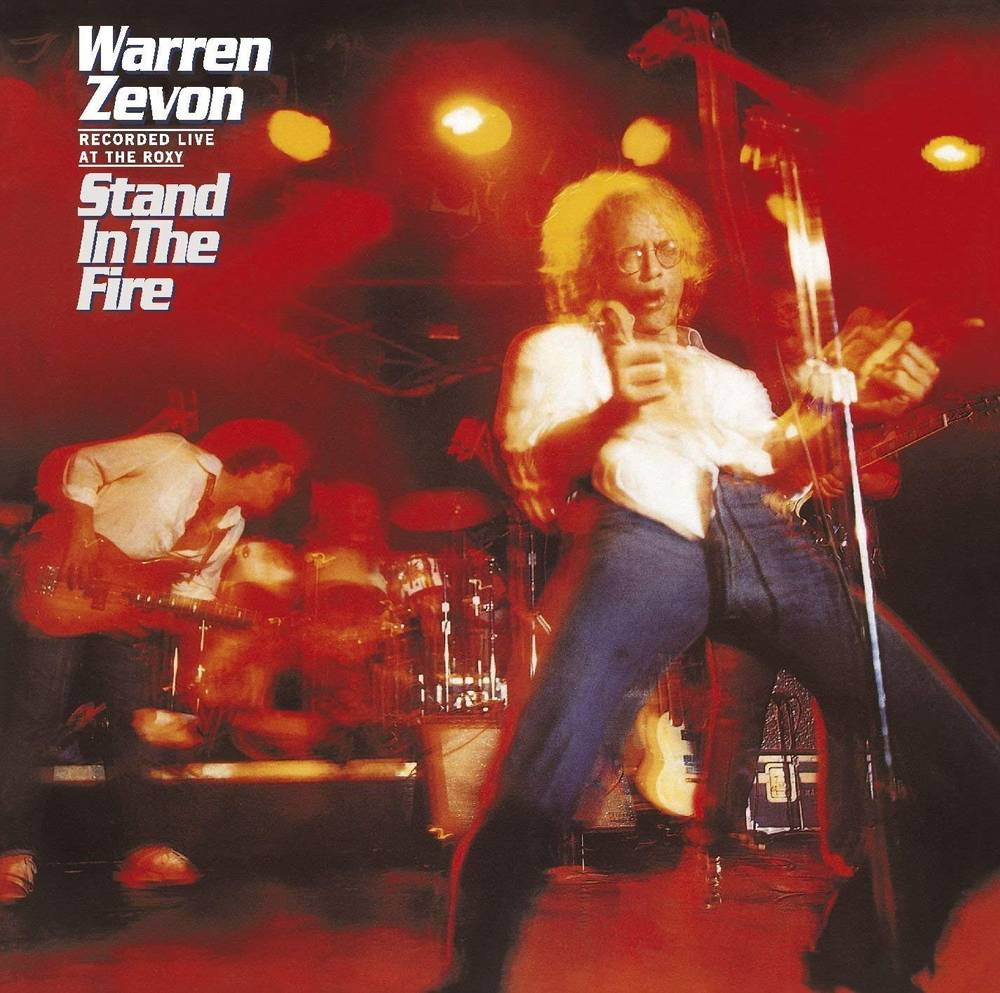 Warren Zevon - Stand In The Fire: Recorded Live At The Roxy [Deluxe LP]