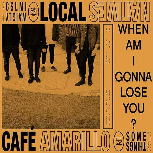 When Am I Gonna Lose You / Café Amarillo - Single