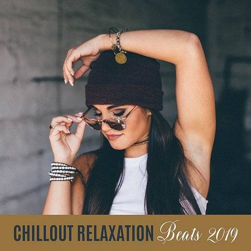 Chillout Relaxation Beats 2019