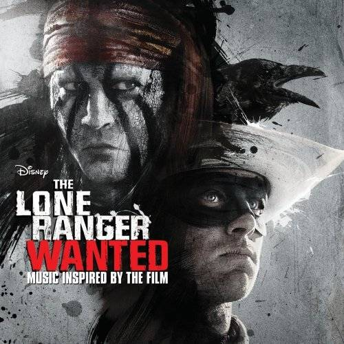 The Lone Ranger: Wanted [Soundtrack]