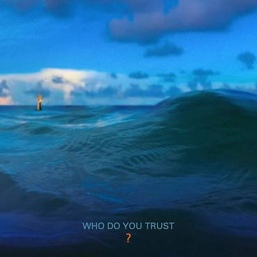 Who Do You Trust? [LP]