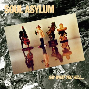 Say What You Will...Everything Can Happen: Reissue