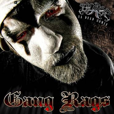 Gang Rags (10th Anniversary Edition)