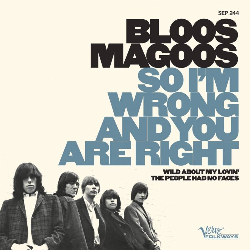 Blues Magoos So I'm Wrong And You Are Right Wild About My Lovin' The People