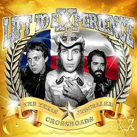 Lift To Experience - The Texas-Jerusalem Crossroads: Remastered