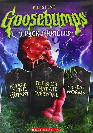 Goosebumps: Attack of the Mutant / The Blob That Ate Everyone / Go Eat Worms Triple Feature