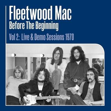 Before The Beginning, Vol. 2: Live & Demo Sessions 1970 [3LP]