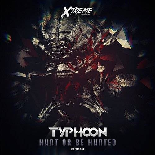 Hunt Or Be Hunted - Single