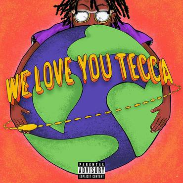 We Love You Tecca [Neon Orange LP]