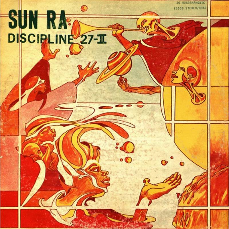 Sun Ra Discipline 27 11