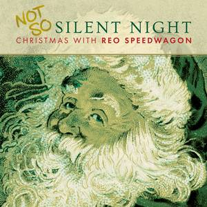 Not So Silent Night: Christmas With Reo Speedwagon [LP]