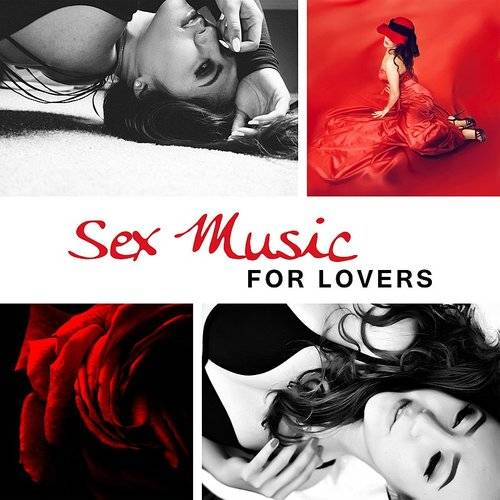 Sex Music For Lovers Sensual Jazz Pure Relaxation Strong Feeling Erotic Lounge