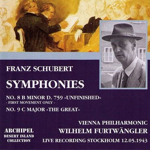 Franz Schubert : Symphonies No.8 In B Minor D.759 Unfinished & No.9 In C Major The Great