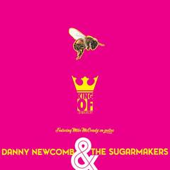 Get Free Ticket To Danny Newcomb  The Sugarmakers Record Release Show WPurchase of New 7
