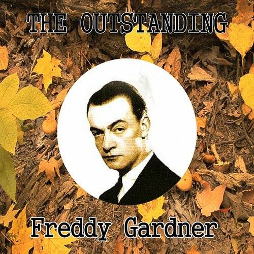 The Outstanding Freddy Gardner
