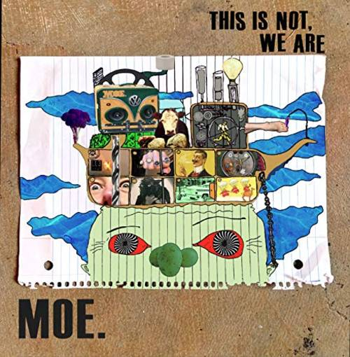 Moe. - This Is Not, We Are [Bonus Not Normal 2CD]