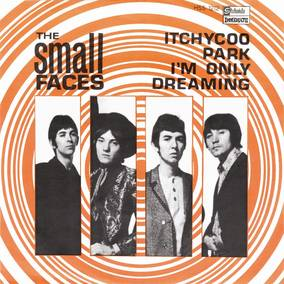 Itchykoo Park / I'm Only Dreaming