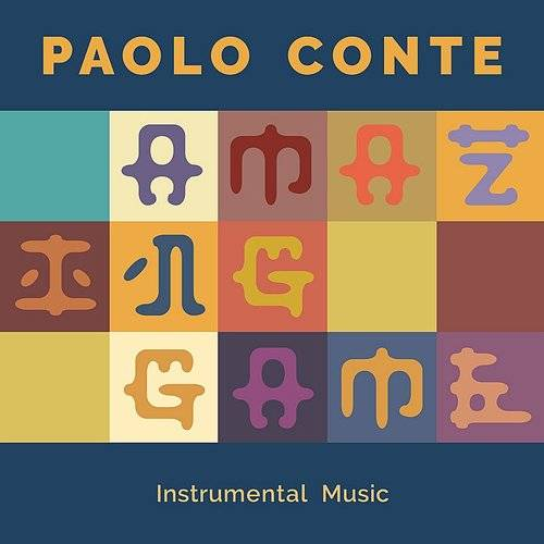Paolo Conte - Amazing Game - Instrumental Music | Down In