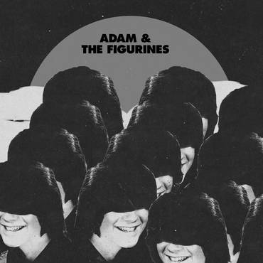 Adam And The Figurines