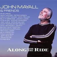John Mayall - Along For The Ride [Limited Edition 2LP/CD]